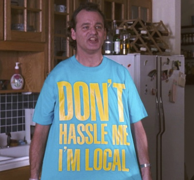 Don't Hassle Me, I'm Local shirt from What About Bob